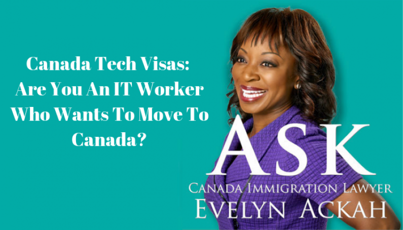 Episode 2 Canada Tech Visas Are You An IT Worker Who Wants To Move To Canada Ask Canada Immigration Lawyer Evelyn Ackah