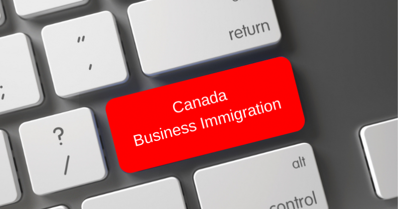 How Can I Move to Canada As a Business Immigrant?